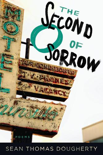 The Second O of Sorrow - American Poets Continuum 165 (Paperback)