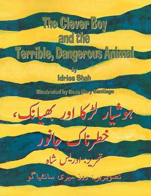 The Clever Boy and the Terrible, Dangerous Animal: English-Urdu Edition (Paperback)