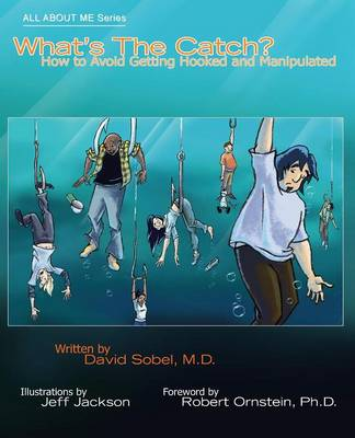 What's the Catch?: How to Avoid Getting Hooked and Manipulated - All about Me (Paperback)