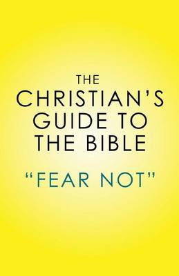 The Christian's Guide to the Bible (Paperback)