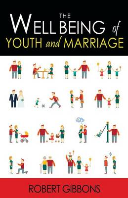 The Wellbeing of Youth and Marriage (Paperback)
