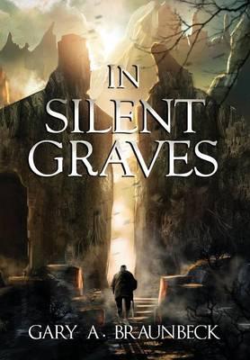 In Silent Graves (Hardback)