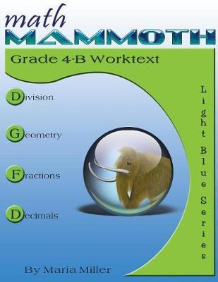 Math Mammoth Grade 4-B Worktext (Paperback)