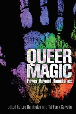 Queer Magic: Power Beyond Boundaries (Paperback)