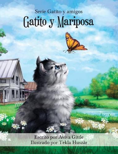 Gatito Y Mariposa - Gatito y Amigos 1 (Hardback)