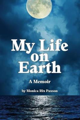 My Life on Earth: A Memoir (Paperback)