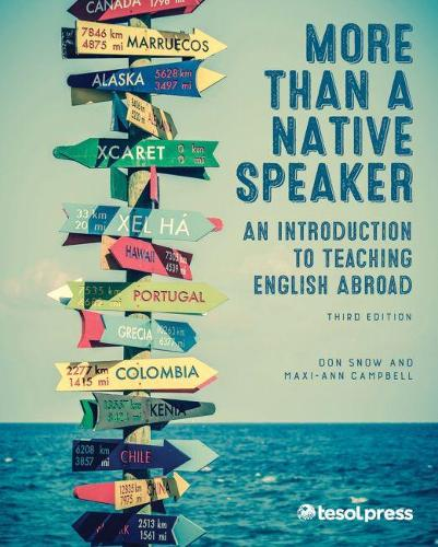 More Than a Native Speaker: An Introduction to Teaching English Abroad (Paperback)
