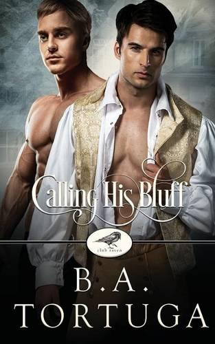 Calling His Bluff: A Club Raven Novel - Club Raven 3 (Paperback)