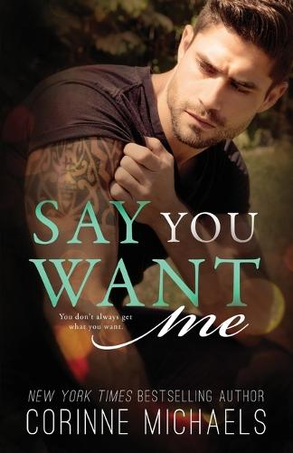 Say You Want Me (Paperback)