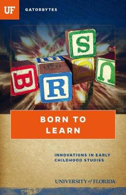 Born to Learn: Innovations in Early Childhood Studies (Paperback)