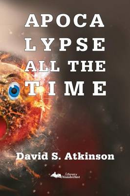 Apocalypse All the Time (Paperback)
