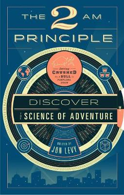 The 2 Am Principle: Discover the Science of Adventure (Hardback)