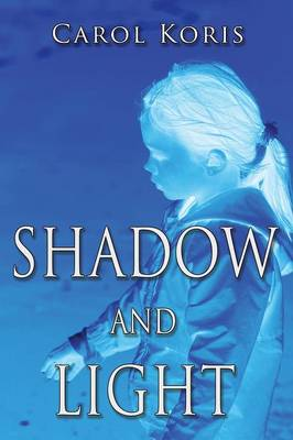 Shadow and Light (Paperback)