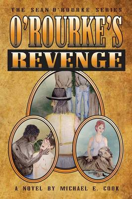 O'Rourke's Revenge (the Sean O'Rourke Series Book 3) (Paperback)