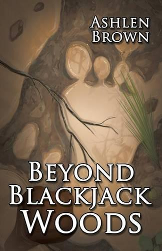 Beyond Blackjack Woods (Paperback)
