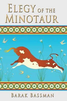 Elegy of the Minotaur (Paperback)