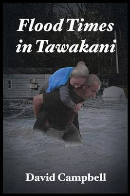 Flood Times in Tawakani (Paperback)