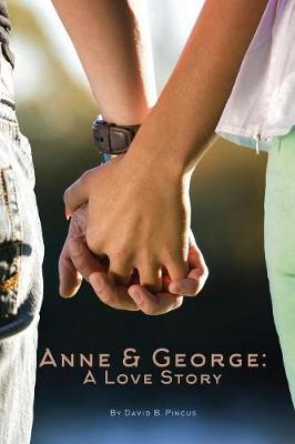 Anne and George: A Love Story (Paperback)