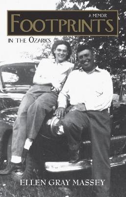 Footprints in the Ozarks: A Memoir (Paperback)