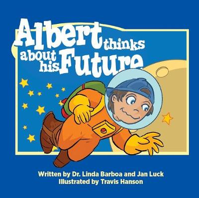 Albert Thinks about His Future - Helping Children Understand Autism 2 (Paperback)