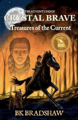 The Adventures of Crystal Brave: Treasures of the Current (Paperback)