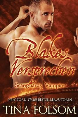 Blakes Versprechen - Scanguards Vampire 11 (Paperback)