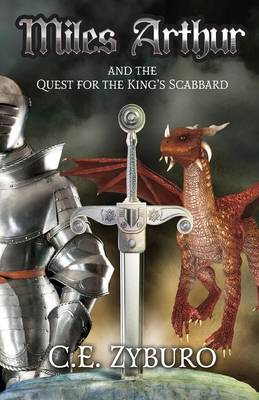 Miles Arthur and the Quest for the King's Scabbard (Paperback)