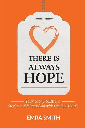 There Is Always Hope (Paperback)