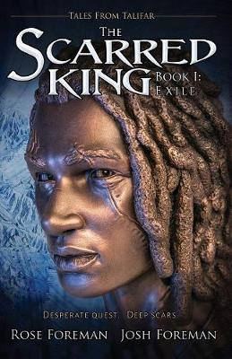 The Scarred King I: Exile - Tales from Talifar 1 (Paperback)