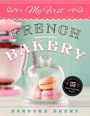 My First French Bakery (Paperback)