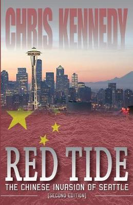 Red Tide: The Chinese Invasion of Seattle - Occupied Seattle 1 (Paperback)
