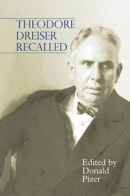 Theodore Dreiser Recalled - Clemson University Press (Hardback)