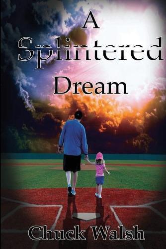 A Splintered Dream (Paperback)