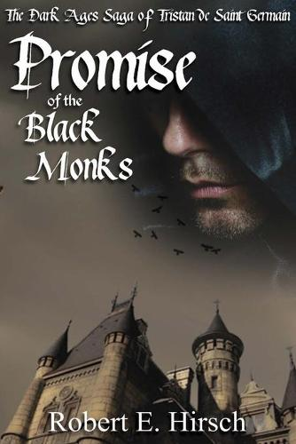 Promise of the Black Monks (Paperback)