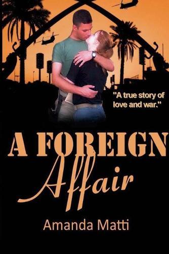 A Foreign Affair (Paperback)
