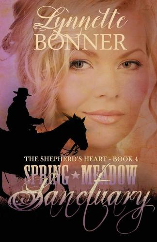 Spring Meadow Sanctuary - Shepherd's Heart 4 (Paperback)