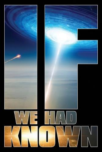 If We Had Known - Beyond the Cradle 1 (Paperback)