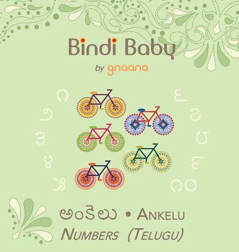 Bindi Baby Numbers (Telugu): A Counting Book for Telugu Kids (Hardback)