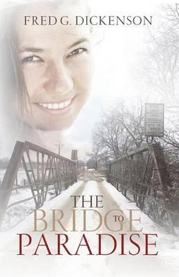 The Bridge to Paradise (Paperback)