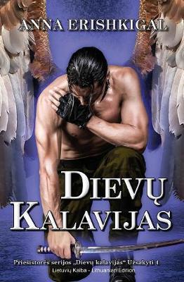 Dievų Kalavijas (Lietuvių Kalba): (lithuanian Edition) - Dievų Kalavijas 1 (Paperback)