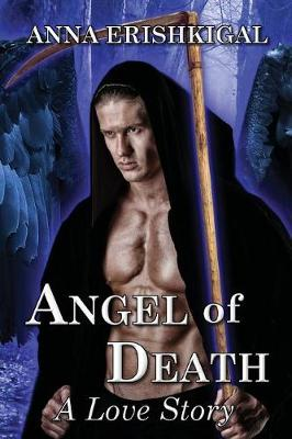 Angel of Death: A Love Story: Omnibus Edition - Children of the Fallen 1 (Paperback)