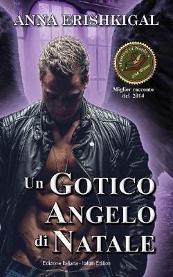Un Gotico Angelo Di Natale (Edizione Italiana): (italian Edition) (Paperback)