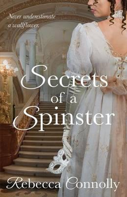 Secrets of a Spinster - Arrangement 3 (Paperback)