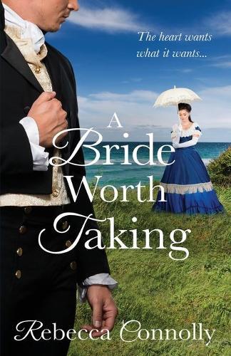 A Bride Worth Taking - Arrangements, Book 6 (Paperback)