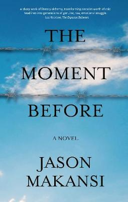 Cover The Moment Before: A Novel