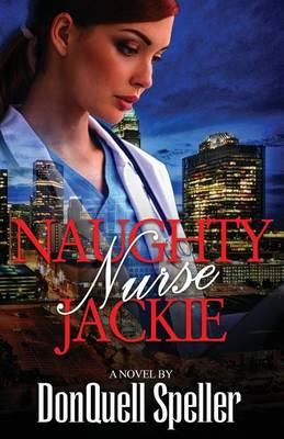 Naughty Nurse Jackie (Paperback)