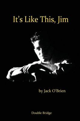 It's Like This Jim (Paperback)