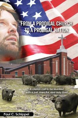 From a Prodigal Church to a Prodigal Nation (Paperback)