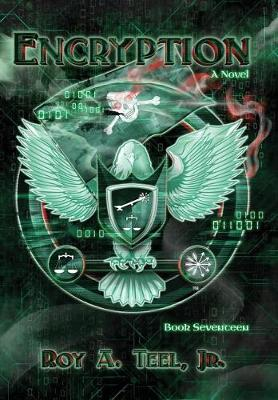 Encryption - Iron Eagle 17 (Hardback)