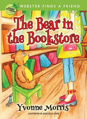 The Bear in the Bookstore: Webster Finds a Friend (Paperback)
